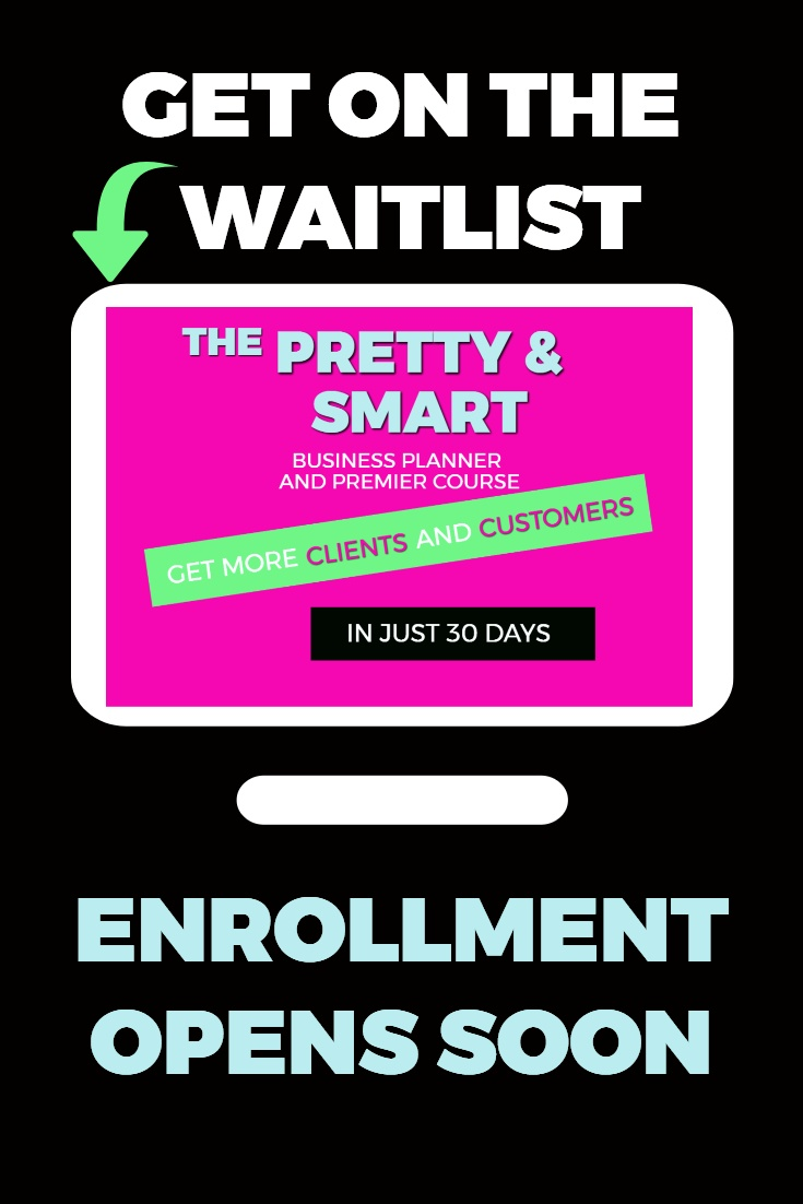 The Pretty & Smart Business Planner and Premier Course on a monitor. Above it says get on the waitlist and below it says enrollment opens soon